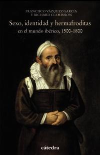 Cubierta de la obra Sexo, identidad y hermafroditas en el mundo ibérico, 1500-1800