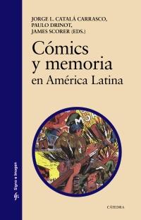 Cubierta de la obra Cómics y memoria en América Latina