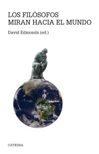 Los filósofos miran hacia el mundo