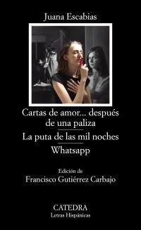 Cubierta de la obra Cartas de amor... después de una paliza; La puta de las mil noches; WhatsApp