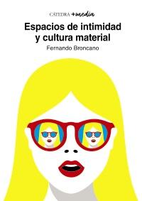 Cubierta de la obra Espacios de intimidad y cultura material
