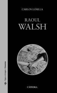 Cubierta de la obra Raoul Walsh