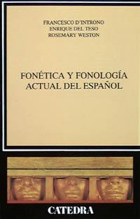 Fonética y fonología actual del español