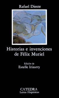 Historias e invenciones de Félix Muriel