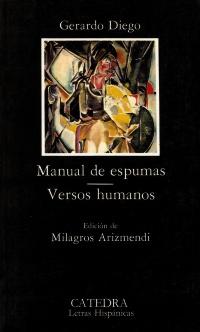 Cubierta de la obra Manual de espumas; Versos humanos