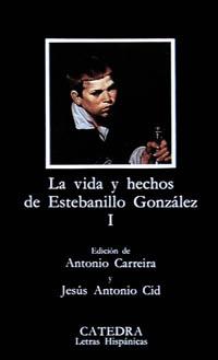 Vida y hechos de Estebanillo González, I