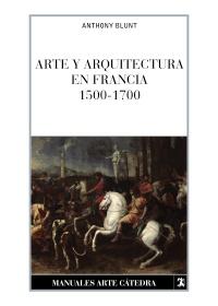 Arte y arquitectura en Francia, 1500-1700