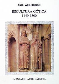 Cubierta de la obra Escultura gótica, 1140-1300