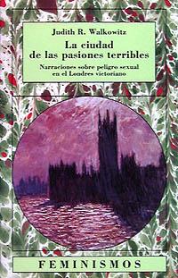 Cubierta de la obra La ciudad de las pasiones terribles