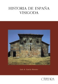 Cubierta de la obra Historia de España visigoda