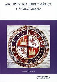 Cubierta de la obra Archivística, diplomática y sigilografía