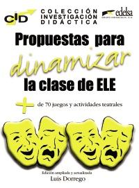 C.I.D. Propuestas para dinamizar la clase de ELE