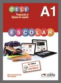 Preparación al DELE escolar A1. Libro del alumno