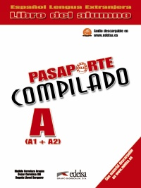 Pasaporte compilado (A1+A2) - libro del alumno