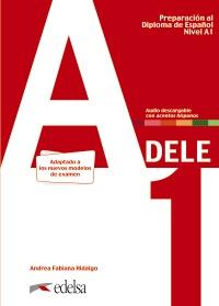 Preparación al DELE A1. Libro del alumno. Edición 2020