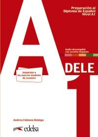 Preparación al DELE A1. Libro del alumno digital. Nueva edición