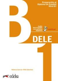 Preparación al DELE B1. Libro del alumno digital
