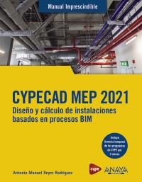 CYPECAD MEP 2021. Dise�o y c�lculo de instalaciones de edificios basados en procesos BIM