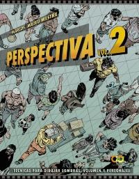 Perspectiva. Volumen 2.T�cnicas para dibujar sombras, volumen y personajes