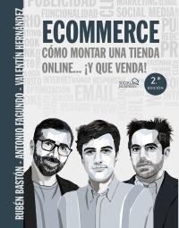 Ecommerce. C�mo montar una tienda online... �y que venda!