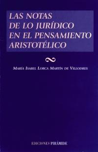 Las notas de lo jurídico en el pensamiento aristotélico