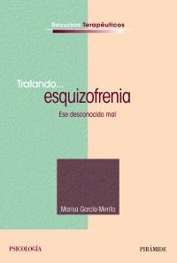 Tratando... esquizofrenia