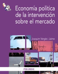 Economía política de la intervención sobre el mercado