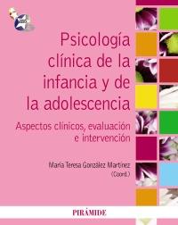 Psicología clínica de la infancia y de la adolescencia