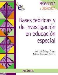 Bases te�ricas y de investigaci�n en educaci�n especial