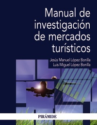 Manual de investigación de mercados turísticos