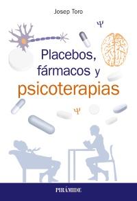 Placebos, fármacos y psicoterapias