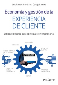 Economía y gestión de la experiencia de cliente