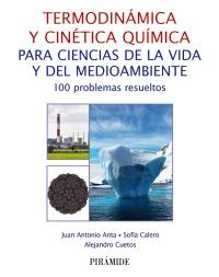 Termodinámica y cinética química para ciencias de la vida y del medioambiente