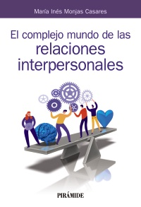 El complejo mundo de las relaciones interpersonales