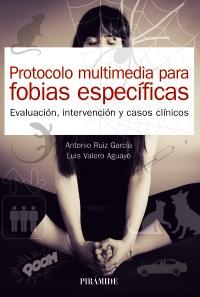 Protocolo multimedia para fobias espec�ficas