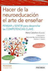 Hacer de la neuroeducaci�n el arte de ense�ar