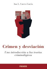 Crimen y desviaci�n