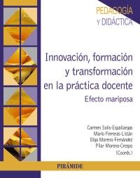 Innovaci�n, formaci�n y transformaci�n en la pr�ctica docente