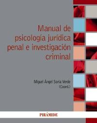 Manual de psicolog�a jur�dica penal e investigaci�n criminal