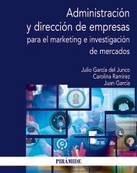 Administraci�n y direcci�n de empresas para el marketing e investigaci�n de mercados