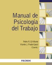 Manual de Psicolog�a del Trabajo