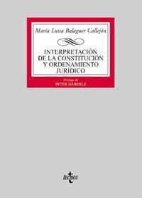 Interpretación de la Constitución y ordenamiento jurídico