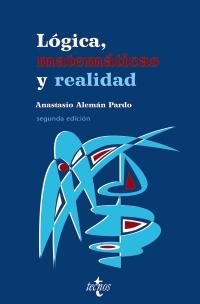 Lógica, matemáticas y realidad