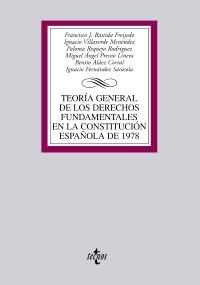 Teoría General de los Derechos Fundamentales en la Constitución Española de 1978