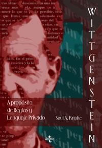 Wittgenstein A propósito de Reglas y Lenguaje Privado