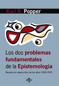 Los dos problemas fundamentales de la epistemología