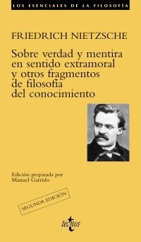 Sobre verdad y mentira en sentido extramoral y otros fragmentos de filosofía del conocimiento