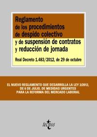Reglamento de los procedimientos de despido colectivo y de suspensión de contratos y reducción de jornada