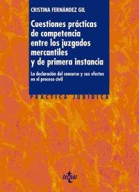 Cuestiones prácticas de competencia entre los juzgados mercantiles y de primera instancia