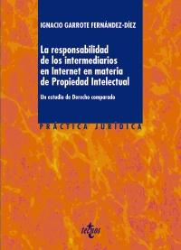 La responsabilidad de los intermediarios en Internet en materia de Propiedad Intelectual
